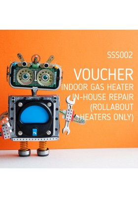 VOUCHER: INDOOR GAS HEATER IN-HOUSE REPAIR (ROLLABOUT HEATERS ONLY)